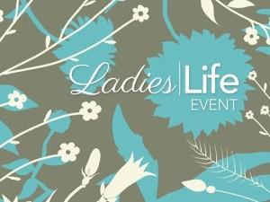 Ladies Life