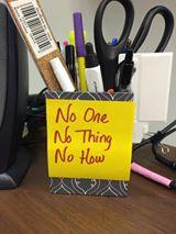 No One No Thing No How