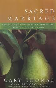 Sacred Marriage Gary Thomas
