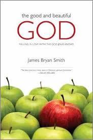 Good & Beautiful God