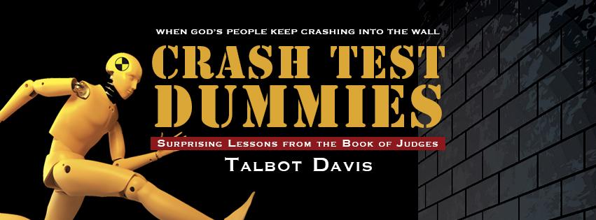 Pre-order Crash Test Dummies Book by Talbot Davis