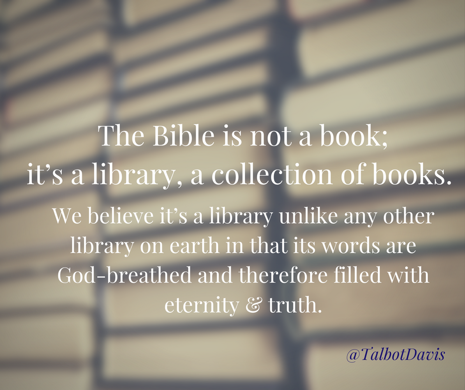 The Bible is not a book, it's a library